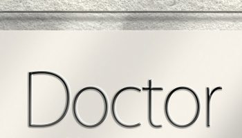 "glass sign that says ""Doctor"""